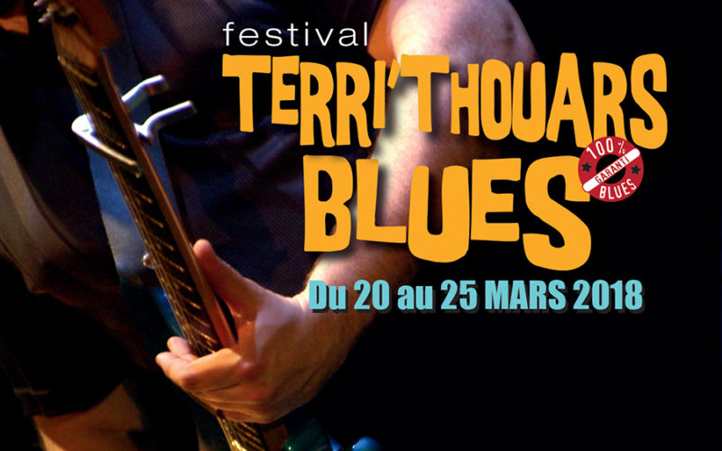 Terri'Thouars Blues du 20 au 25 Mars 2018