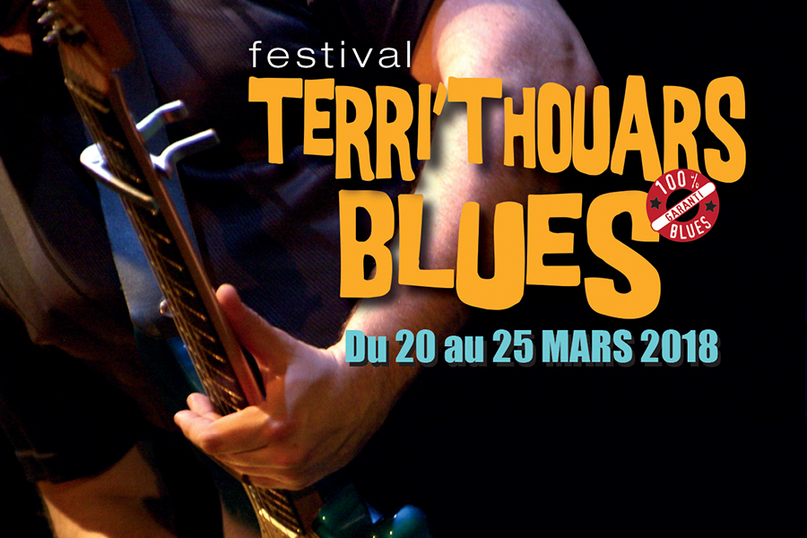 Terri'Thouars Blues du 20 au 25 Mars 2018